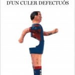 La biblioteca El Carmel – Juan Marsé recomana: Confessions d'un culer defectuós, de Sergi Pàmies