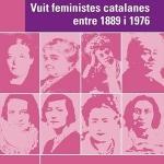 En record de les nostres feministes lluitadores pels drets de les dones