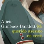 La biblioteca El Carmel-Juan Marsé recomana… Mi querido asesino en serie d'Alicia Giménez Bartlett
