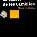 La Biblioteca El Carmel – Juan Marsé recomana… El carrer de les Camèlies, de Mercè Rodoreda