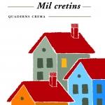 La Biblioteca El Carmel – Juan Marsé recomana: Mil cretins, de Quim Monzó