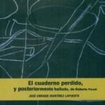La Biblioteca El Carmel-Juan Marsé recomana… El cuaderno perdido, y posteriormente hallado, de Roberto Parodi