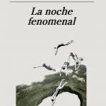 La Biblioteca El Carmel-Juan Marsé recomana… La noche fenomenal