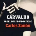 La Biblioteca El Carmel-Juan Marsé recomana… Carvalho. Problemas de identidad