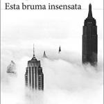 La Biblioteca El Carmel-Juan Marsé…recomana Esta bruma insensata de Enrique Vila-Matas