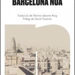 La Biblioteca El Carmel-Juan Marsé us recomana…Barcelona nua de Amaranta Sbardella