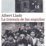 Biblioteca El Carmel-Juan Marsé recomana…La travesía de las anguilas