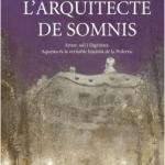 La biblioteca El Carmel-Juan Marsé recomana… L'arquitecte dels somnis de Teresa Roig
