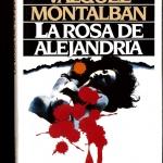 Biblioteca El Carmel – Juan Marsé recomana: La Rosa de Alejandría, de Manuel Vázquez Montalbán