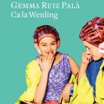 La Biblioteca El Carmel-Juan Marsé recomana… Ca la Wenling de Gemma Ruiz Palà