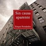 La Biblioteca El Carmel-Juan Marsé recomana… Sin causa aparente, d' Empar Fernández