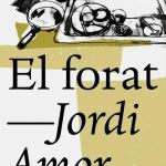 La Biblioteca El Carmel-Juan Marsé recomana… El forat