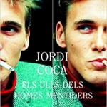 La Biblioteca El Carmel-Juan Marsé recomana… Els ulls dels homes mentiders