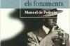 La Biblioteca El Carmel – Juan Marsé recomana: M'enterro en els fonaments, de Manuel de Pedrolo