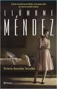 portada_llamame-mendez_victoria-gonzalez-torralba_201612191158