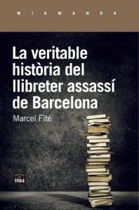 FM195_La-veritable-història-del-llibreter-assassí-de-Barcelona_Fité-e1586863839523